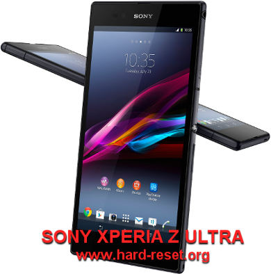 How to Easily Master Format SONY XPERIA Z ULTRA (C6802