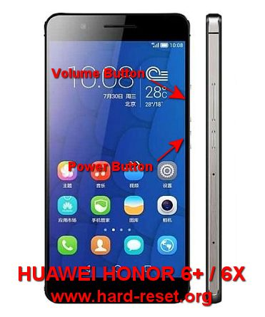 hard reset huawei honor 6 plus / honor 6x to factory default