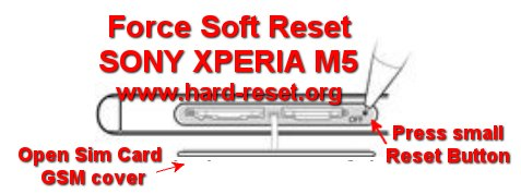 force soft reset reboot sony xperia m5