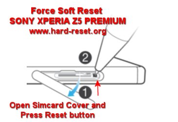 force reboot sony xperia z5 premium