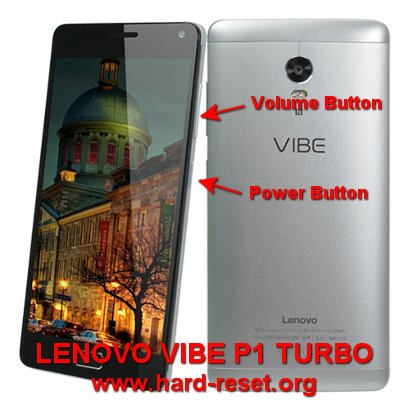 hard reset lenovo vibe p1 turbo