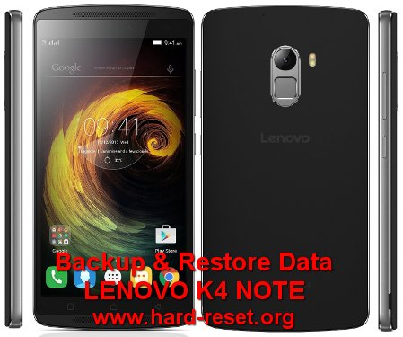 backup restore data lenovo k4 note