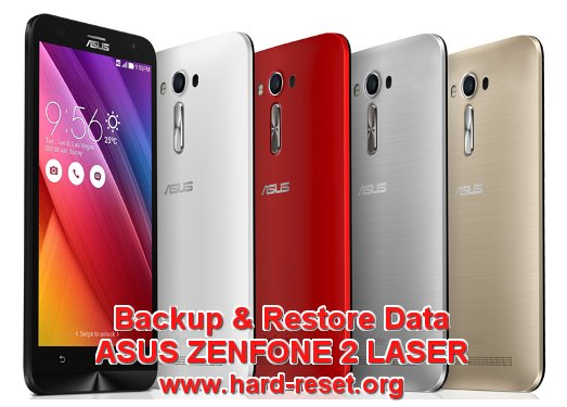 backup & restore data asus zenfone 2 laser