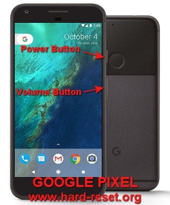 hard reset google pixel / pixel xl