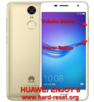 hard reset huawei enjoy 6