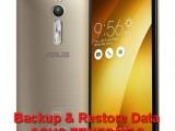 backup & restore data asus zenfone 2