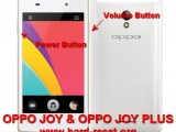 hard reset oppo joy r1001 & oppo joy plus to factory default