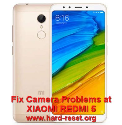 fix camera xiaomi redmi 5
