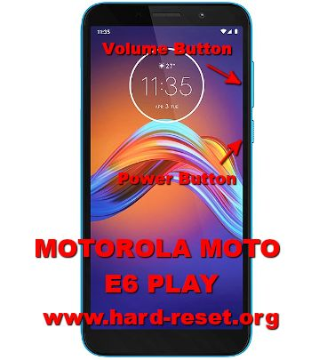 hard reset motorola e6 play