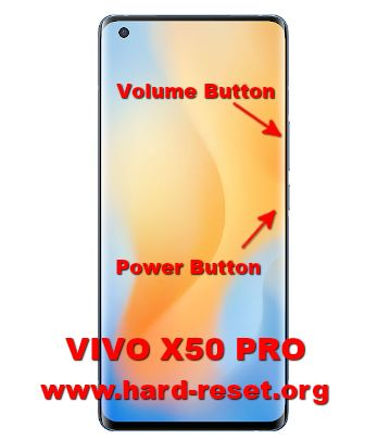hard reset vivo x50 pro