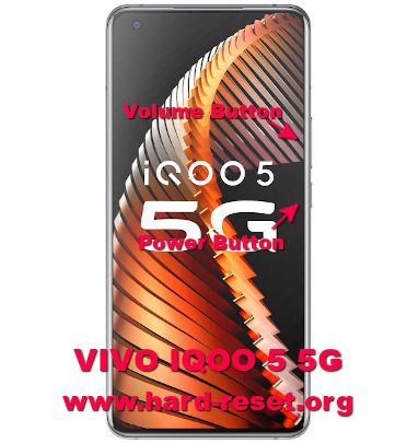 hard reset vivo IQOO5 5g