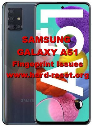 easy solutions fix fingerprint calibration on samsung galaxy a51
