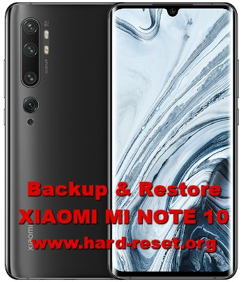 solutions to backup restore data on xiaomi mi note10