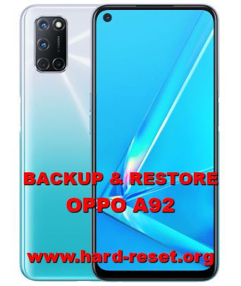 tips for backup and restore data on oppo a92