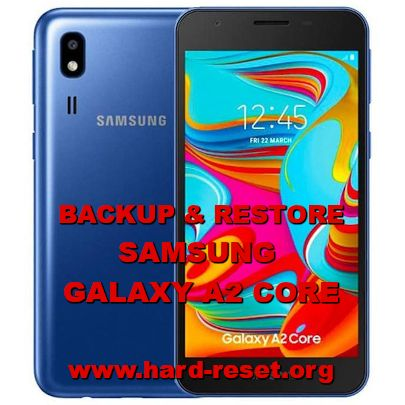how to backup & restore data on samsung galaxy a2 core