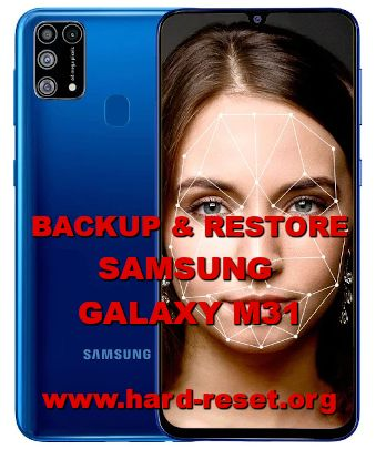how to backup & restore data on samsung galaxy m31