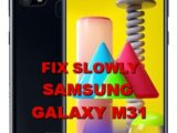 solution to fix lagging issues on samsung galaxy m31