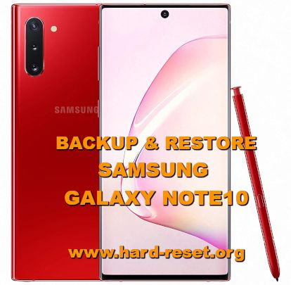 solutions to backup and restore data on samsung galaxy note10 / note 10plus