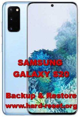 how to backup & restore data on samsung galaxy s20
