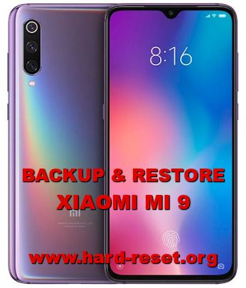 how to backup restore data photos videos on xiaomi mi 9