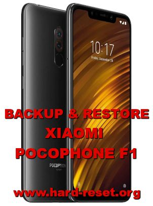 how to backup and restore data on xiaomi poco f1