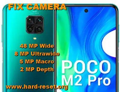 how to fix camera problems on xiaomi poco m2 pro
