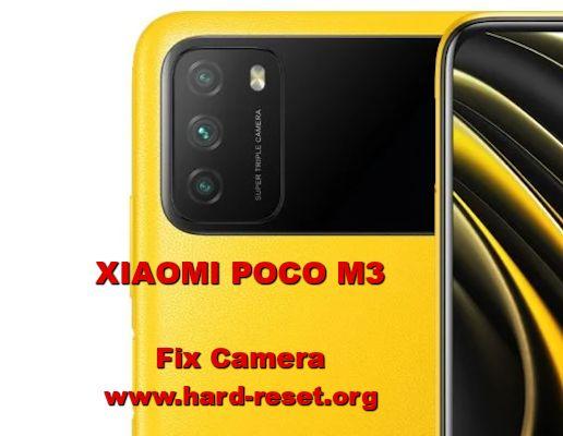 how to fix camera problems on xiaomi poco m3