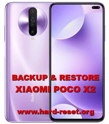 how to backup & restore data on xiaomi poco x2