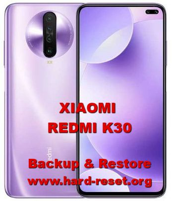 how to backup & restore data / photos / videos on xiaomi redmi k30