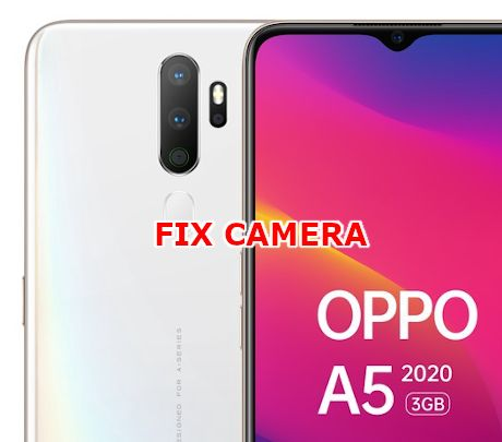 fix camera issues on oppo a5 2020