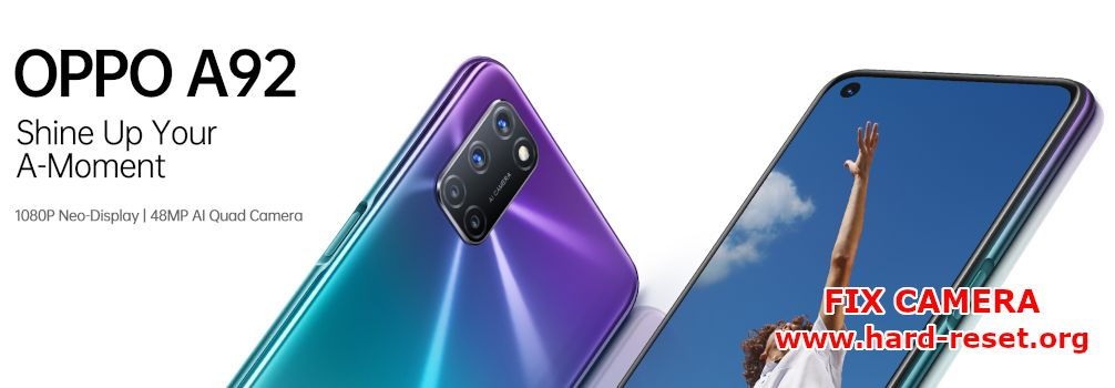 how to fix camera issues on oppo a92
