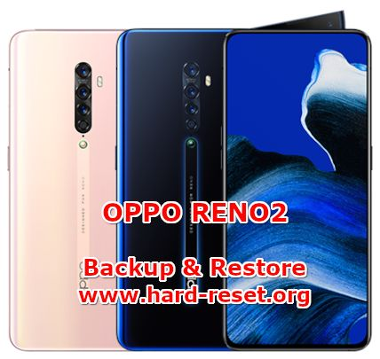 how to backup & restore data on oppo reno2