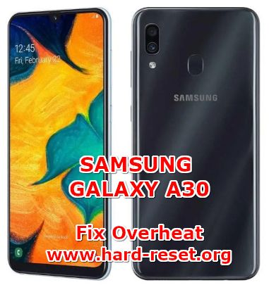 solution to fix overheat temperature issues on samsung galaxy a30
