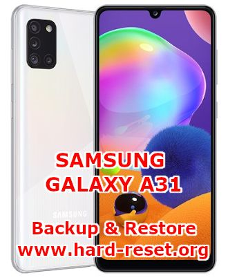 how to backup & restore data on samsung galaxy a31