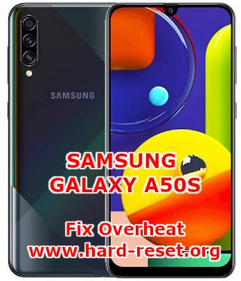 how to solve overheat issues on samsung galaxy a50s