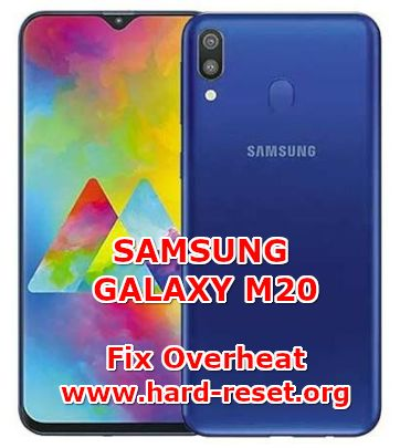 solution to fix overheat hot issues on samsung galaxy m20
