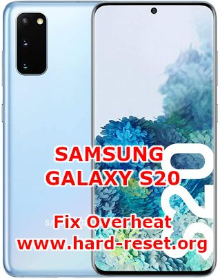 how to fix overheat temperature on samsung galaxy s20