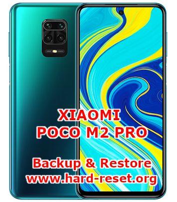 solutions to backup & restore data on xiaomi poco m2 pro