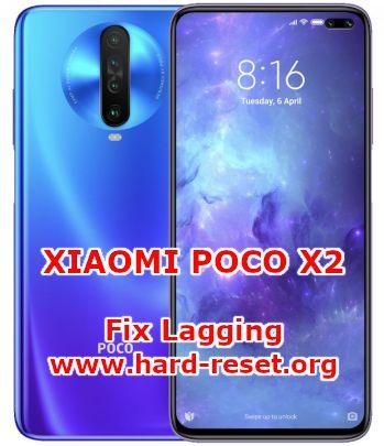 solutions to fix slowly problems on xiaomi poco x2