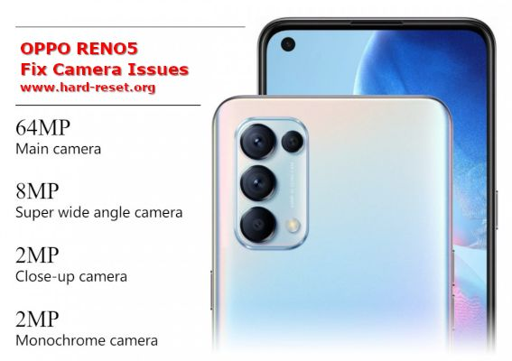 solution to fix camera issues on oppo reno5