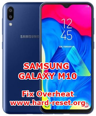 solution to fix overheat on samsung galaxy m10