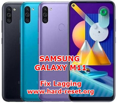 solution to fix lagging issues on samsung galaxy m11