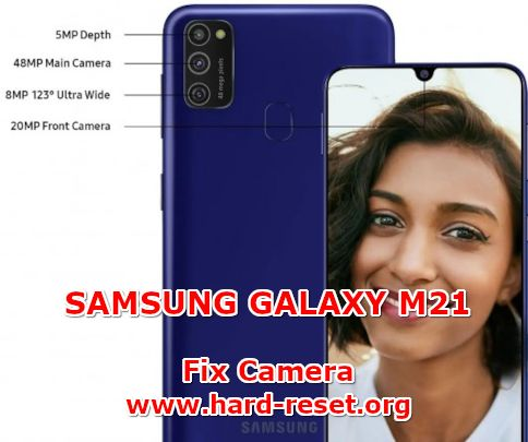 solution to fix camera issues on samsung galaxy m21