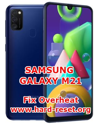 solutions to fix overheat temperature issues on samsung galaxy m21
