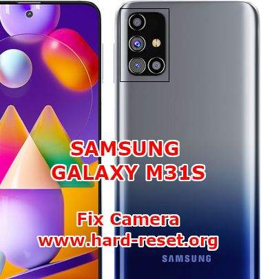 solution to fix camera issues on samsung galaxy m31s