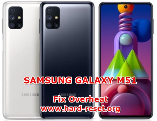 solutions to fix overheat issues on samsung galaxy m51