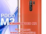 solutions to fix camera issues on xiaomi poco m2