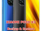 solution to backup & restore data on xiaomi poco x3