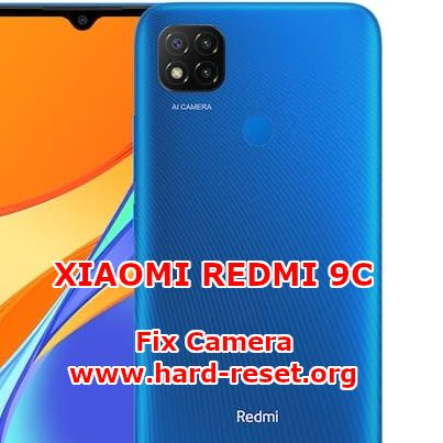solution to fix camera issues on xiaomi redmi 9c