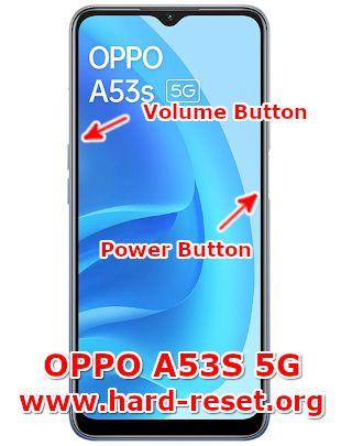 hard reset oppo a53s 5g (CPH2321)